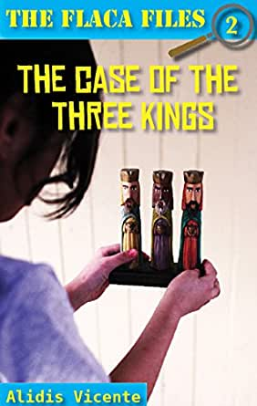 The Case Of The Three Kings El Caso De Los Reyes Magos The Flaca