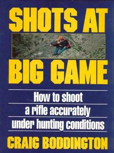 Shots at Big Game