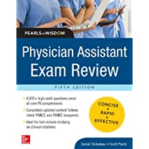 Physician Assistant Exam Review, Pearls of Wisdom
