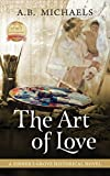 The Art of Love: A Sinner's Grove Historical Novel