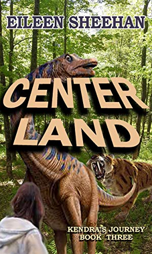 Center Land: Book Three of Kendra