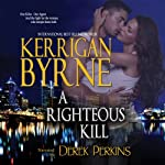 A Righteous Kill: A Shakespearean Suspense | Kerrigan Byrne