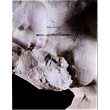 Rodin, La voix intérieure : Musée des beaux-arts de Marseille, 26 avril-27 juillet 1997