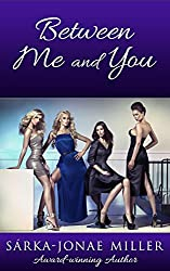 Between Me and You (The Between Boyfriends Series Book 5)