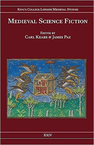 Medieval Science Fiction (Kings College London Medieval Studies)