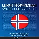 Learn Norwegian - Word Power 101: Absolute Beginner Norwegian    Innovative Language Learning
