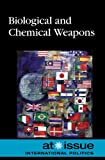 Biological and Chemical Weapons, Stefan Kiesbye, 0737748702