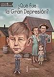 ¿Qué fue la Gran Depresión? (Que Fue...? / What Was...?) (Spanish Edition)