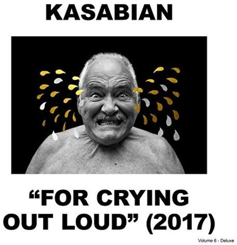 Kasabian - For Crying Out Loud: Deluxe - Zortam Music