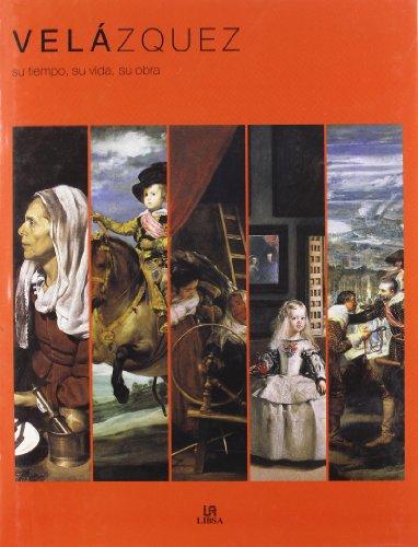 Descargar Libro Velázquez: Su Tiempo, Su Vida, Su Obra Equipo Editorial