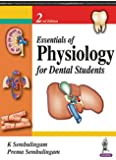 Essentials Of Physiology For Dental Students