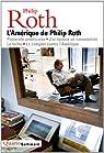 L'Amérique de Philip Roth par Roth