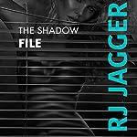 The Shadow File: Bryson Wilde Thriller | R.J. Jagger