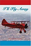 "I'll Fly Away, John T. ""Jack"" Race and William Hallstead, 1589661133"