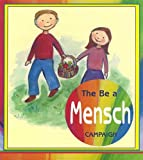 img - for The Be Mensch Campaign: Grades 3 & 4 book / textbook / text book