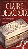 The Rogue, Claire Delacroix, 0446611107