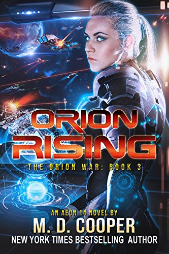 orion-rising-a-military-science-fiction-space-opera-epic-the-orion-war-book-3