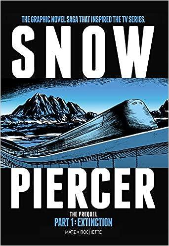 Extinction Snowpiercer The Prequel