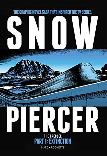 Book Cover: Snowpiercer The Prequel: Extinction