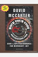 Rock Your Code: Code & App Performance for Microsoft .NET Paperback