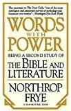 """Words with Power: Being a Second Study  of """"The Bible and Literature"""""""