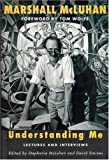 Understanding Me: Lectures and Interviews (MIT Press)