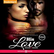 His Love: The McShannon Family Series | Veronica Maxim