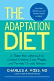 The Adaptation Diet: A Three-Step Approach to