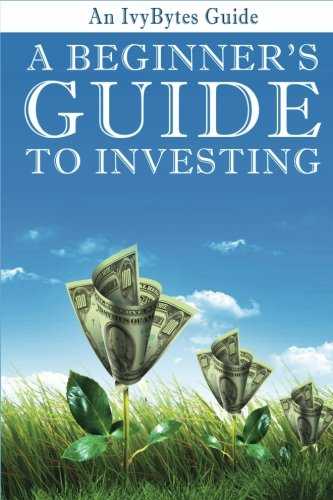 513T3piRHAL - A Beginner's Guide to Investing: How to Grow Your Money the Smart and Easy Way