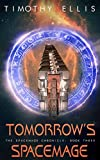 #10: Tomorrow's Spacemage (The Spacemage Chronicle Book 3)