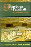 The Yoga Sutras of Patanjali on Concentration of Mind, Fernanda Tola and Carmen Dragonetti, 8120802594