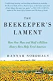 The Beekeeper's Lament, Hannah Nordhaus, 006187325X