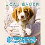 Almost Home | Joan Bauer