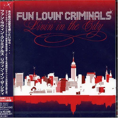 Livin'In City (Fun Lovin Criminals Livin In The City)