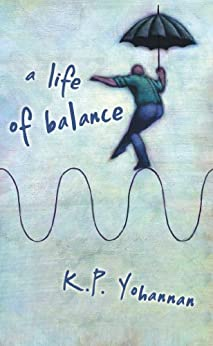 A Life of Balance - KP Yohannan - Gospel for Asia