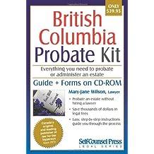 By Mary-Jane Wilson - British Columbia Probate Kit