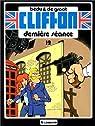 Clifton, tome 12 : La dernière séance par de Groot