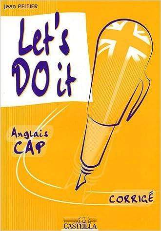 Livre gratuits en ligne Let's do it : Anglais CAP corrigé pdf ebook