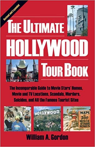 The The Ultimate Hollywood Tour Book by William A. Gordon travel product recommended by William Gordon on Lifney.