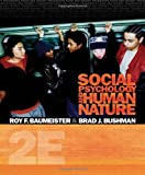 Social Psychology and Human Nature, Comprehensive Edition (PSY 335 The Psychology of Social Behavior) 2nd Edition