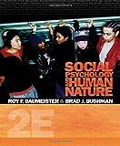 Social Psychology and Human Nature 9780495601333