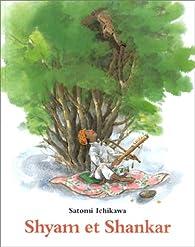 Shyam et Shankar par Satomi Ichikawa