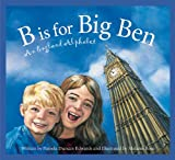 Although America officially declared its independence in 1776, we owe much of our heritage, culture, and even style of living to England, our mother country. In B is for Big Ben: An England Alphabet, young readers are given an armchair tour o...