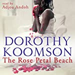 The Rose Petal Beach | Dorothy Koomson