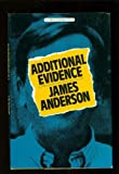 Additional Evidence, James Anderson, 0385246218