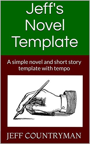 Jeff S Novel Template A Simple Novel And Short Story Template With