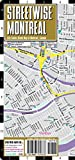 img - for Streetwise Montreal Map - Laminated City Center Street Map of Montreal, Canada - Folding pocket size travel map with metro map book / textbook / text book