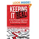 Keeping it Real: A Six-Principle Approach to Something Different