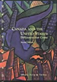 Canada and the U. S. : Differences That Count, Thomas, David M., 1551112523