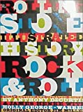 The Rolling Stone Illustrated History of Rock and Roll: The Definitive History of the Most Important Artists and Their Music, Rolling Stone Magazine, 0679737286
